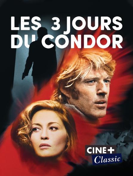 Ciné+ Classic - Les trois jours du Condor
