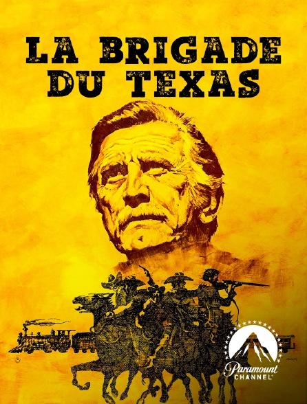 Paramount Channel - La brigade du Texas
