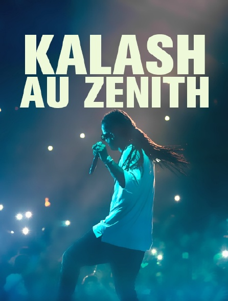 Kalash au Zénith