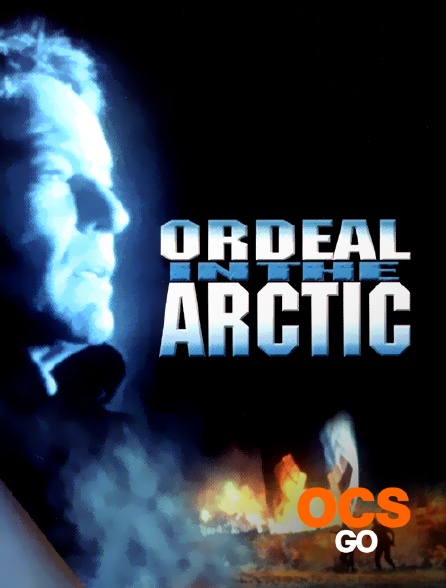 OCS Go - Ordeal in the Arctic