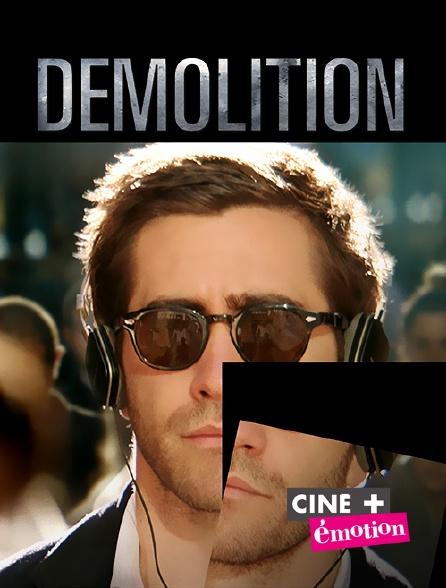 Ciné+ Emotion - Démolition