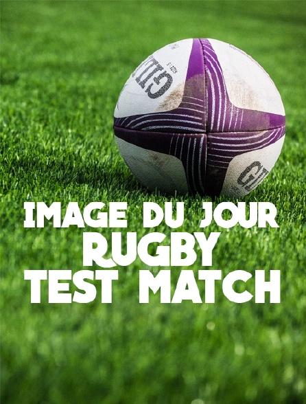 Image du jour : Rugby test match