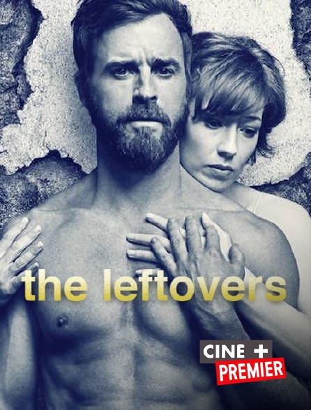 Ciné+ Premier - The Leftovers