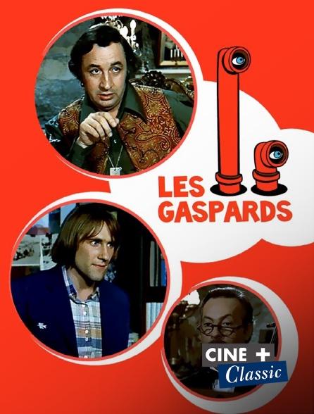 Ciné+ Classic - Les Gaspards