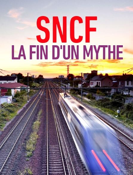 SNCF, la fin d'un mythe