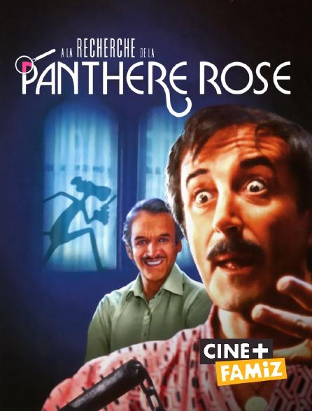 Ciné+ Famiz - A la recherche de la Panthère rose