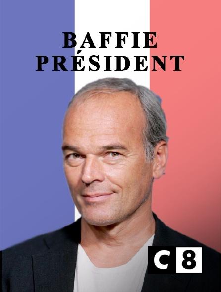 C8 - Baffie président