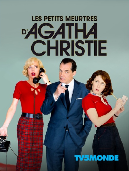 TV5MONDE - Les petits meurtres d'Agatha Christie