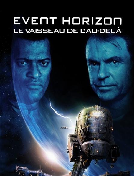 Event Horizon, le vaisseau de l'au-delà
