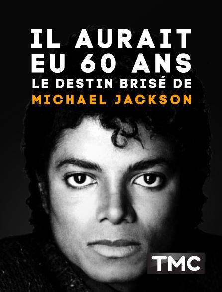 TMC - Il aurait eu 60 ans : le destin brisé de Michael Jackson