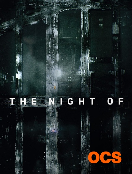 OCS - The Night Of