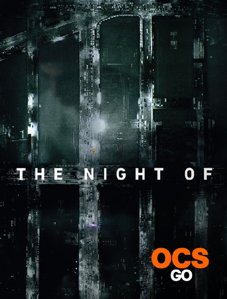 OCS Go - The Night Of