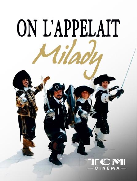 TCM Cinéma - On l'appelait Milady