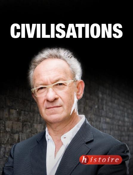 Histoire - Civilisations
