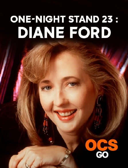 OCS Go - One-Night Stand 23 : Diane Ford