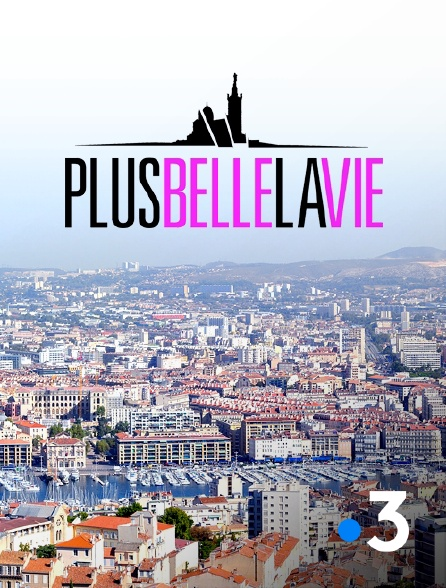 France 3 - Plus belle la vie en replay