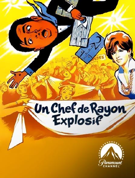 Paramount Channel - Un chef de rayon explosif