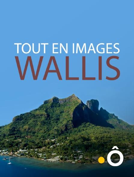 France Ô - Tout en images Wallis