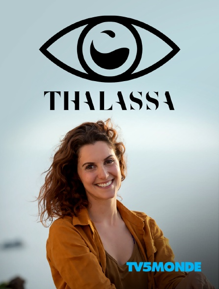 TV5MONDE - Thalassa