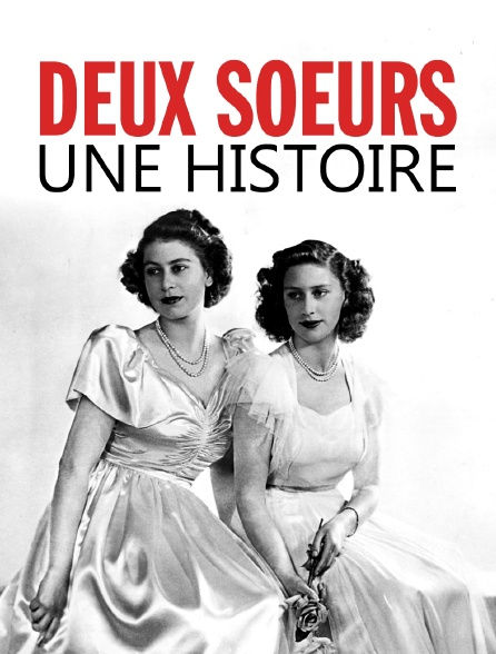 Deux soeurs, une histoire
