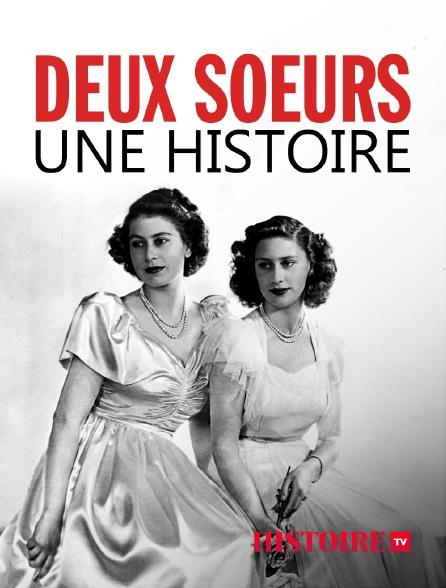HISTOIRE TV - Deux soeurs, une histoire
