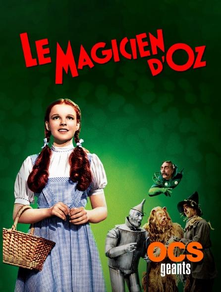 Le Magicien D Oz En Streaming Sur Ocs Géants Molotov Tv