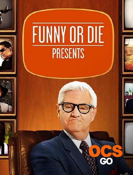OCS Go - Funny or Die Presents ...