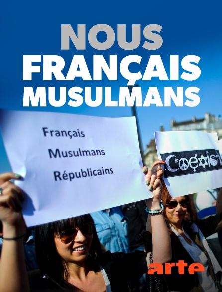 Arte - Nous, Français musulmans