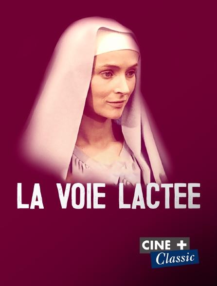 Ciné+ Classic - La voie lactée