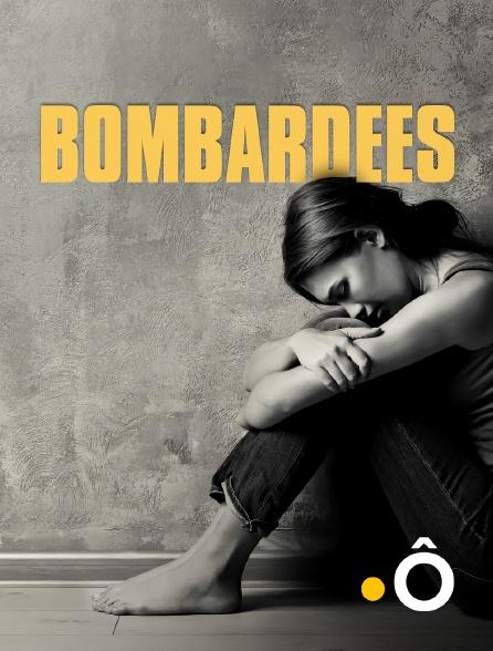 France Ô - Bombardées