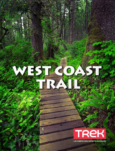 Trek - West Coast Trail