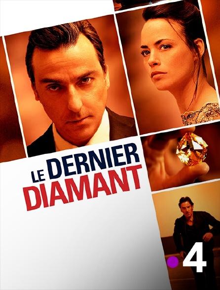 France 4 - Le dernier diamant