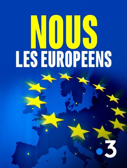 France 3 - Nous, les Européens