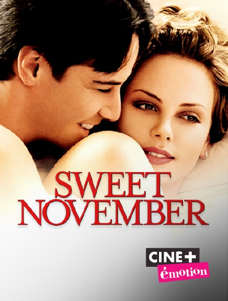 Ciné+ Emotion - Sweet November