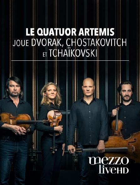 Mezzo Live HD - Le Quatuor Artemis joue Dvorák, Chostakovitch et Tchaïkovski