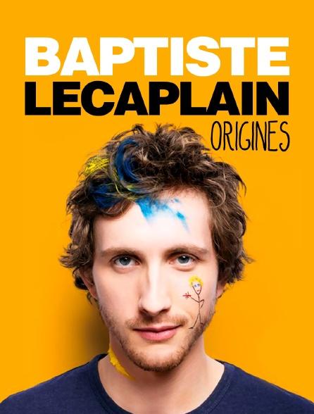 BAPTISTE GRATUITEMENT ORIGINES TÉLÉCHARGER LECAPLAIN