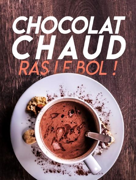 Chocolat chaud, ras le bol !