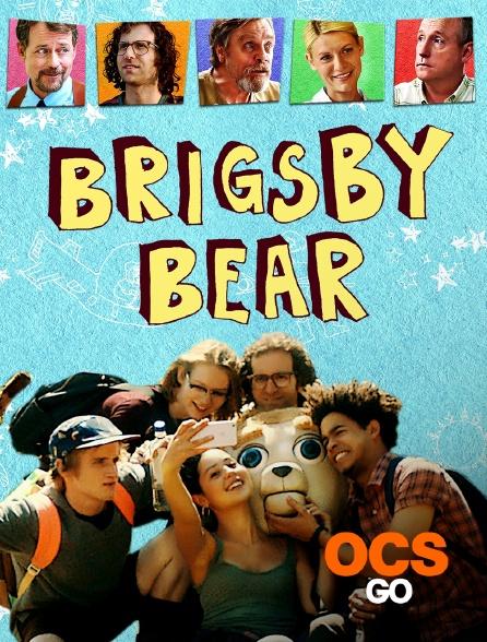 OCS Go - Brigsby Bear