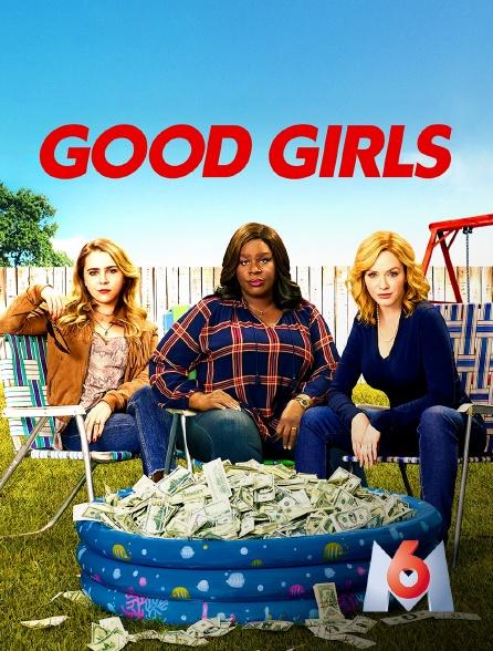 M6 - Good Girls