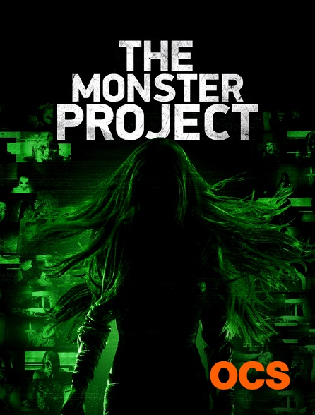 OCS - The Monster Project