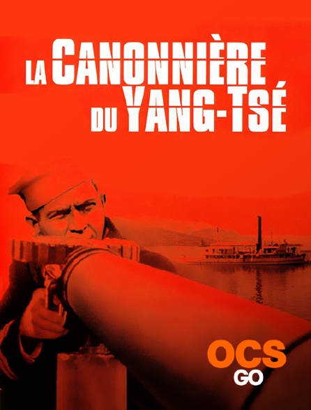 OCS Go - La canonnière du Yang-Tsé