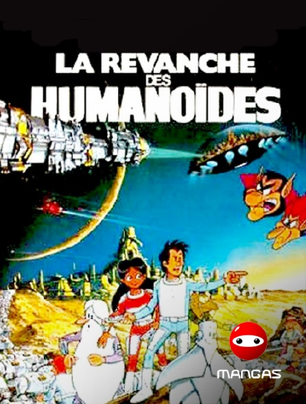 Mangas - La revanche des humanoïdes