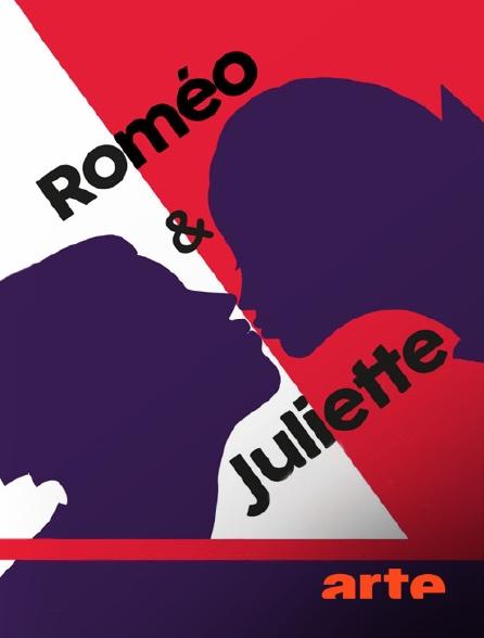 Arte - Roméo et Juliette