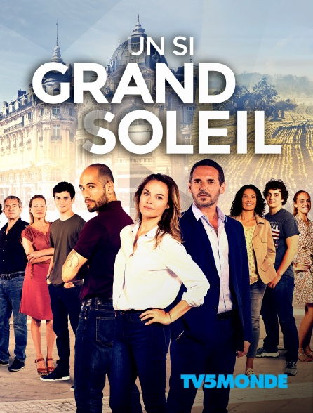 TV5MONDE - Un si grand soleil