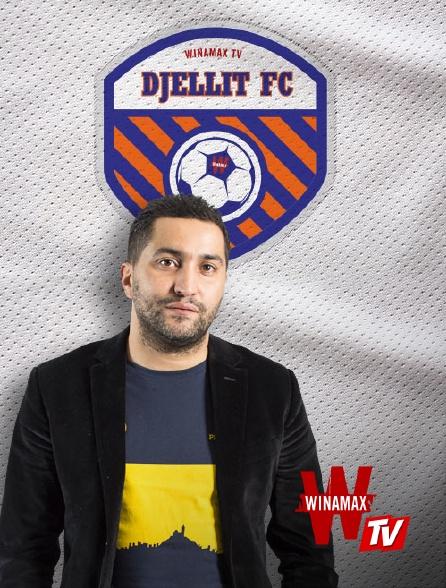 Winamax TV - Djellit FC