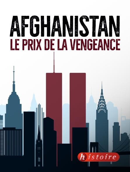 Histoire - Afghanistan, le prix de la vengeance