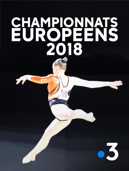France 3 - Championnats européens 2018 en replay