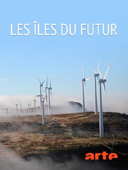 Arte - Les îles du futur