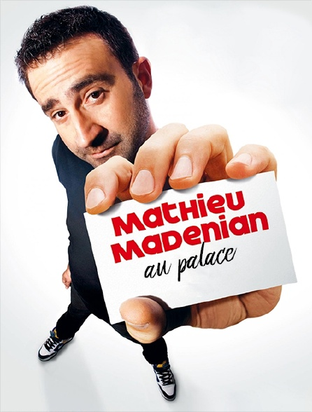 Mathieu Madénian au Palace