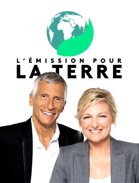 L'émission pour la Terre
